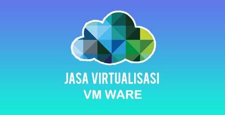 jasa virtualisasi vm ware