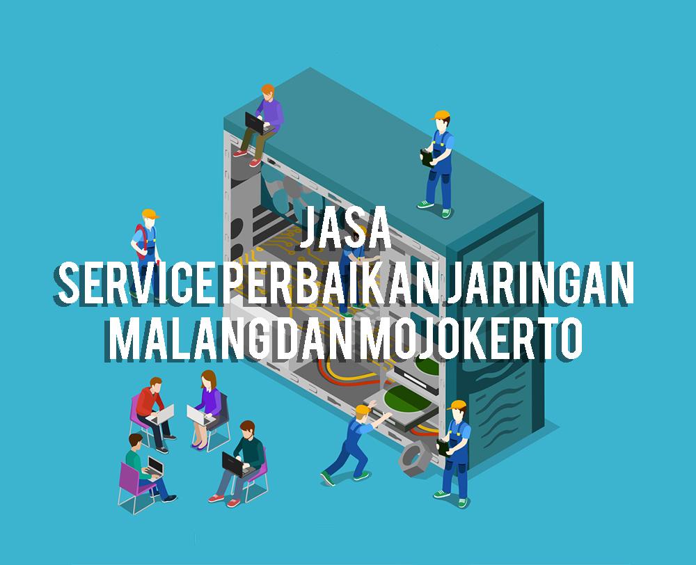jasa-service-perbaikan-jaringan-malang-dan-mojokerto-59188