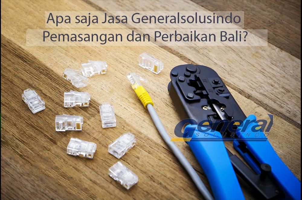 Jasa-Pemasangan-dan-Perbaikan-Jaringan-Bali-berkualitas_2382838881