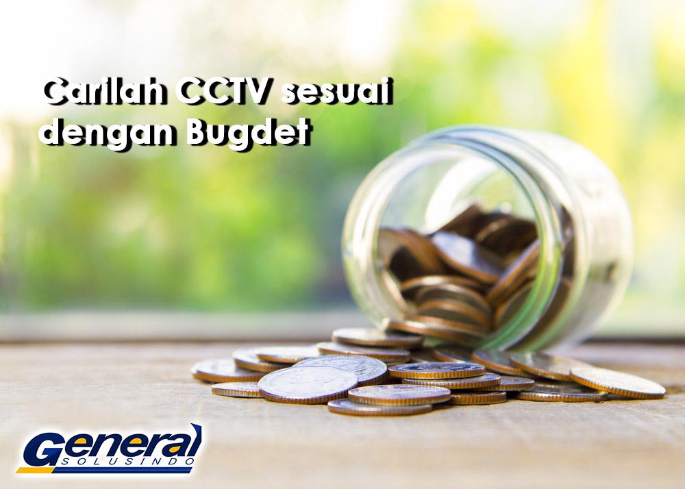 cara memlilih merk CCTV yang bagus , sesuaikan dengan bugdet anda