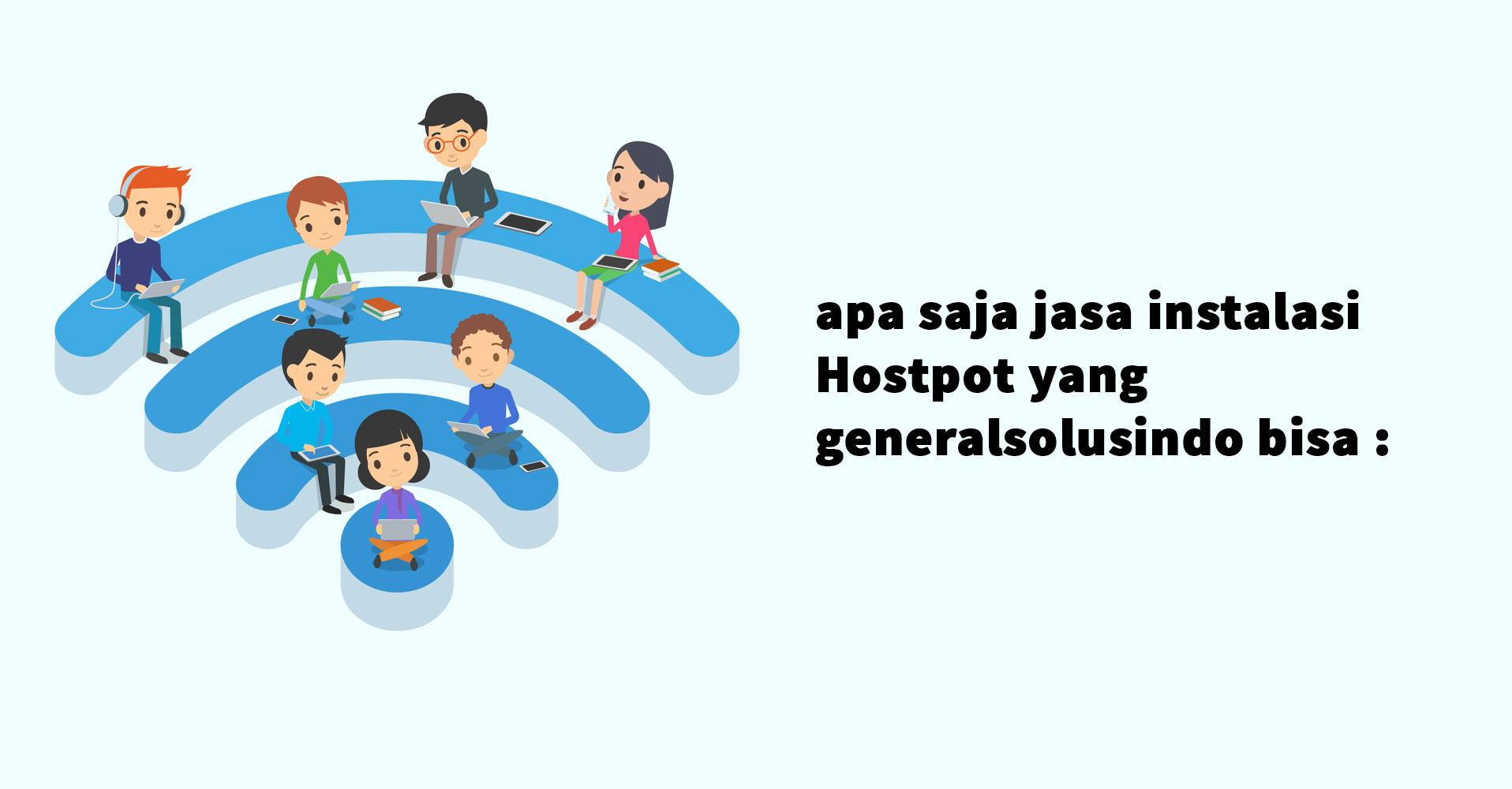 jasa instalasi hotspot garansi untuk kantor