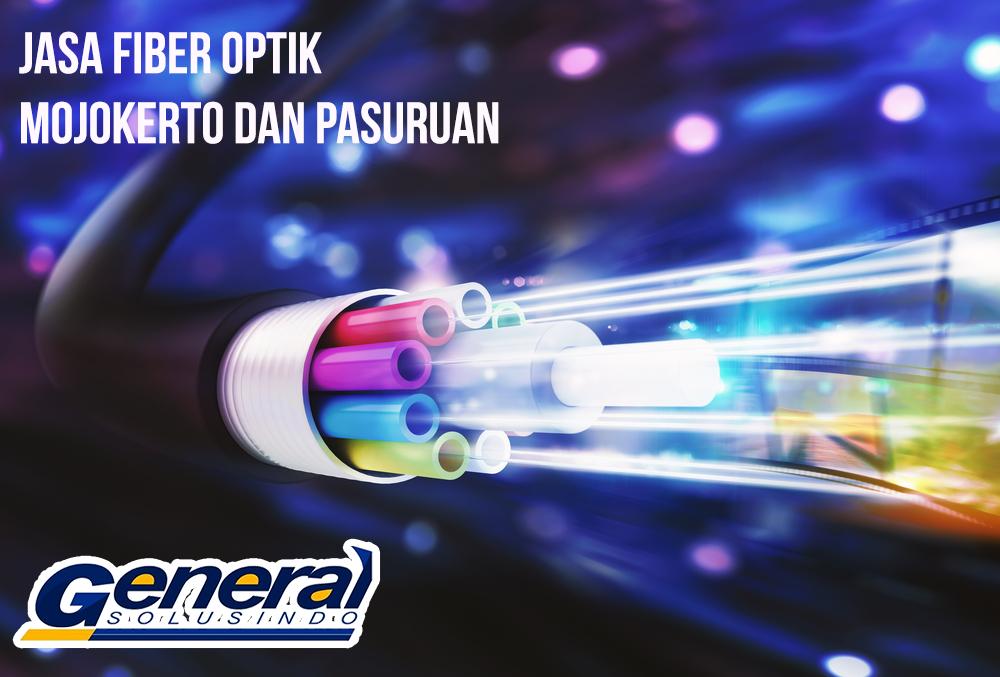 Jasa fiber Optik Mojokerto dan Pasuruan