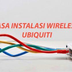 Jasa Instalasi wireless ubiquiti surabaya