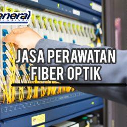 Jasa Perawatan Fiber Optik