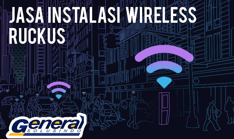jasa instalasi wireless ruckus harga murah